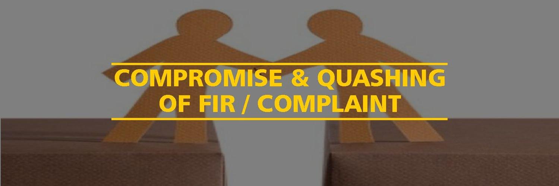 UNDERSTANDING: – QUASHING OF FIRST INFORMATION REPORT (FIR)